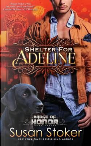 Shelter for Adeline by Susan Stoker