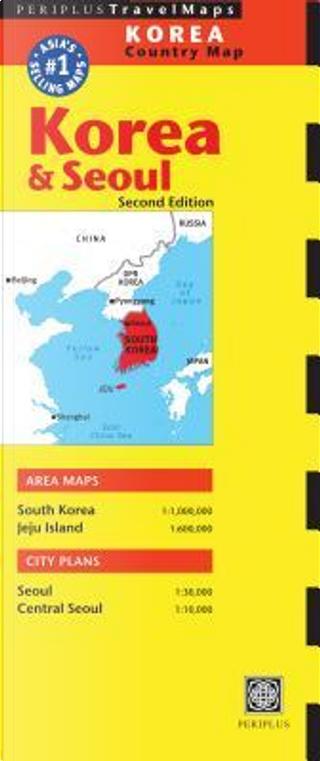 Periplus Travel Maps Korea Country Map by Periplus Editors