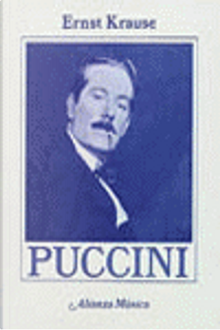 PUCCINI by Ernst Krause