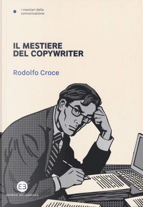 Il mestiere del copywriter by Rodolfo Croce