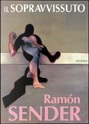Il sopravvissuto by Juan Ramón Sender