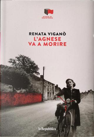 L'Agnese va a morire by Renata Viganò