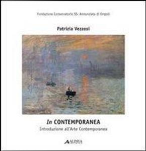 InContemporanea. Introduzione all'arte contemporanea. Con CD Audio by Patrizia Vezzosi
