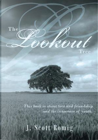 The Lookout Tree by J. Scott Romig