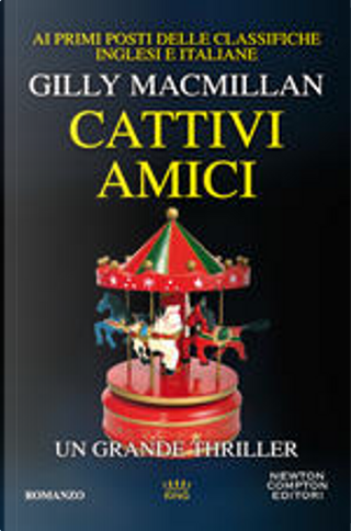 Cattivi amici by Gilly Macmillan