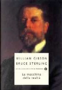 La macchina della realtà by Bruce Sterling, William Gibson