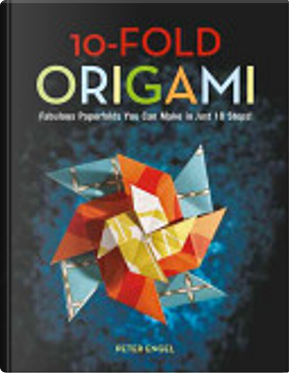 10-Fold Origami by Peter Engel