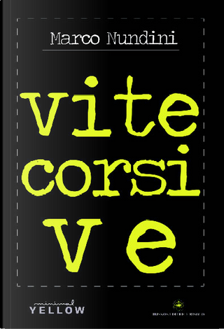 Vite corsive by Marco Nundini