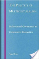 The Politics of Multiculturalism by Augie Fleras