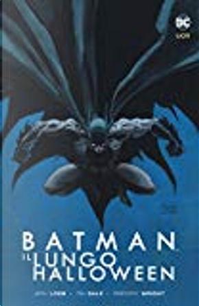 Batman. Il lungo Halloween by Gregory Wright, Jeph Loeb, Tim Sale