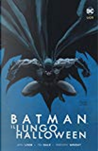 Batman. Il lungo Halloween by Gregory Wright, Tim Sale, Jeph Loeb