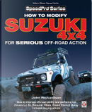 How to Modify Suzuki 4x4 for Serious Off-Road Action by John Richardson