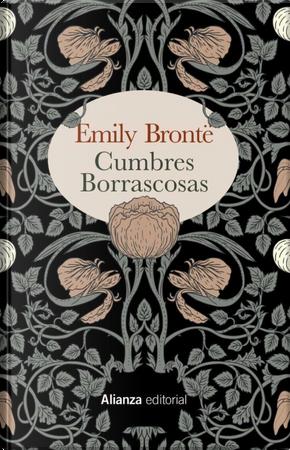 Cumbres borrascosas by Emily Brontë