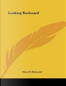 Looking Backward by Olney H. Richmond