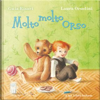 Molto molto orso by Guia Risari