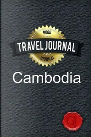 Travel Journal Cambodia by Good Journal