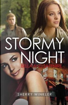 Stormy Night by Sherry Winkler