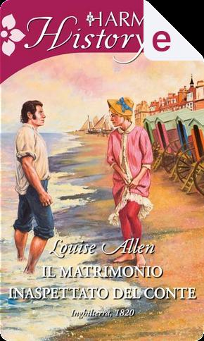 Il matrimonio inaspettato del conte by Louise Allen