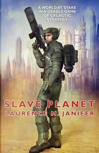 Slave Planet by Laurence M. Janifer