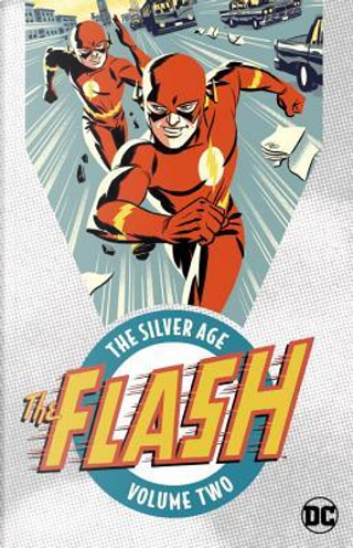 The Flash the Silver Age 2 by John Broome