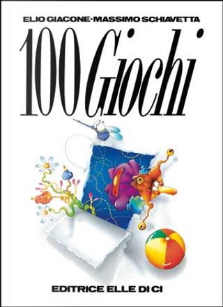 100 giochi by Elio Giacone