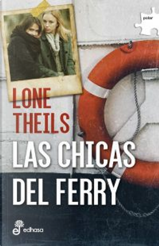 Las chicas del ferry by Lone Theils