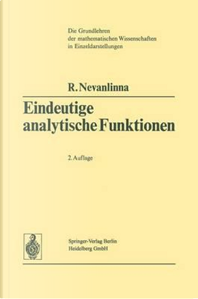 Eindeutige Analytische Funktionen by Rolf Nevanlinna