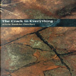 The Crack in Everything by Alicia Ostriker