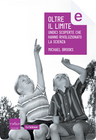 Oltre il limite by Michael Brooks