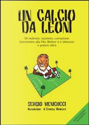 Un calcio da leoni by Sergio Menicucci