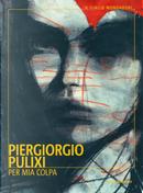 Per mia colpa by Piergiorgio Pulixi
