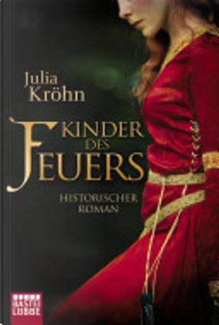 Kinder des Feuers by Julia Kröhn