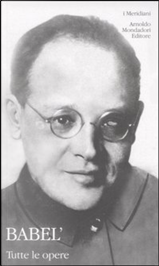 Tutte le opere by Isaac Babel