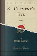 St. Clement's Eve by Henry Taylor
