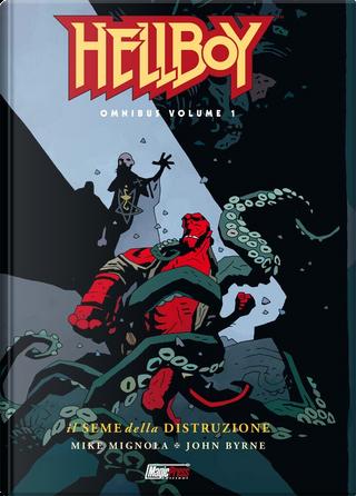 Hellboy omnibus vol. 1 by Mike Mignola, John Byrne