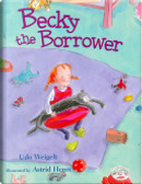 Becky the Borrower by Udo Weigelt