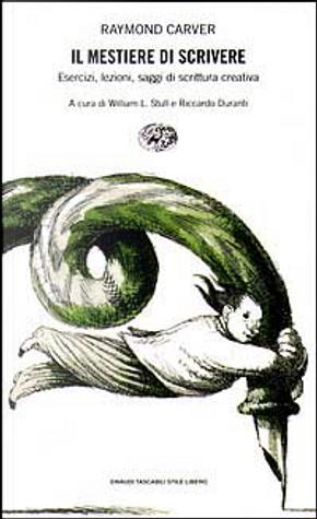 Il mestiere di scrivere by Raymond Carver