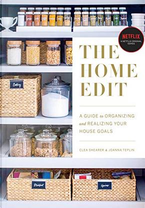 The Home Edit by Clea Shearer, Joanna Teplin