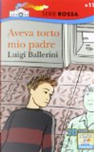 Aveva torto mio padre by Luigi Ballerini