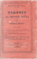 Viaggio al Monte Sinai by Francesco Poggi, Luigi Fiacchi, Simone Sigoli
