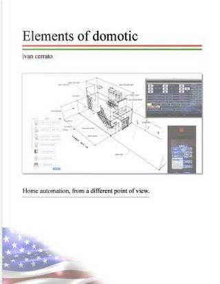 Elements of Domotic by Ivan Cerrato