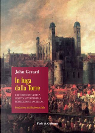 In fuga dalla torre by John Gerard