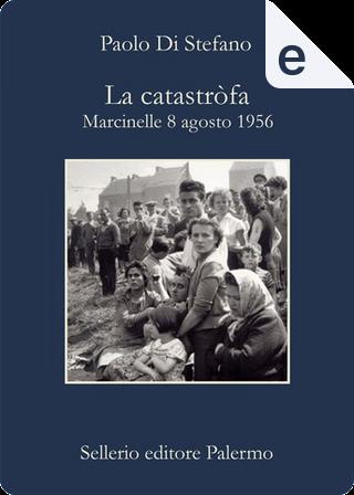 La catastròfa by Paolo Di Stefano