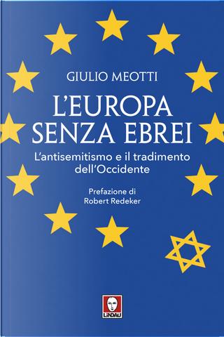 L'Europa senza ebrei by Giulio Meotti
