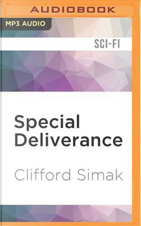 Special Deliverance by Clifford Simak