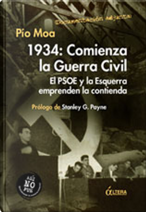 1934: Comienza la Guerra Civil by Pio Moa