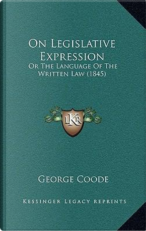 On Legislative Expression by George Coode