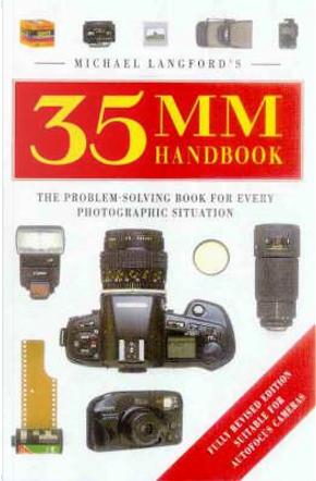 Michael Langford's 35Mm Handbook by Michael Langford