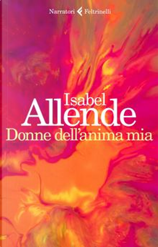 Donne dell'anima mia by Isabel Allende