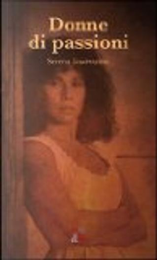 Donne di passioni. Personagge della lirica tra differenza sessuale, classe e razza by Serena Guarracino